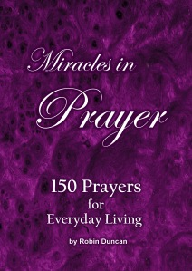 150 Prayaers for Everyday Living by Robin Duncan